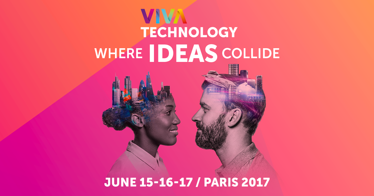Viva Technology 2017 in Paris